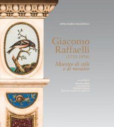 Giacomo Raffaelli, Maestro di stile e di mosaico